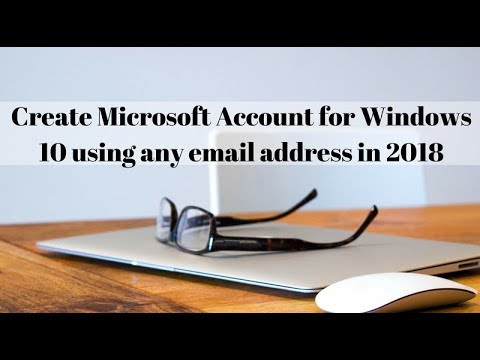 How to Create Microsoft Account for Windows 10 using any email address in 2018