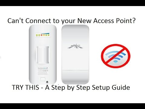 Ubiquiti NanoStation loco M2 - How to setup Access point -Computer can't connect -