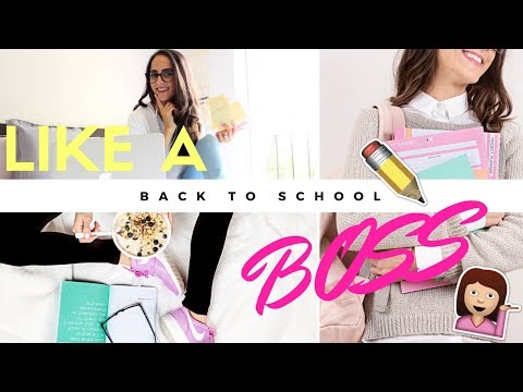 10 Ways To Get Ready For Back To School LIKE A BOSS!