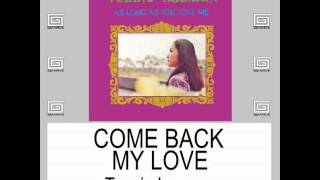Come Back My Love By Tessie Lagman (With Lyrics)