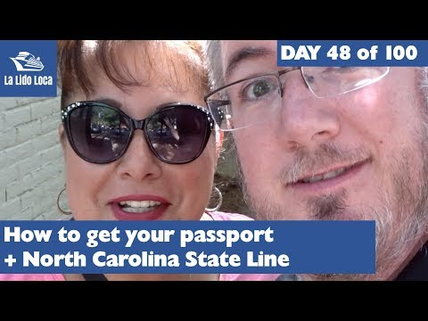 How to Get Your Passport + North Carolina State Line - Day 48