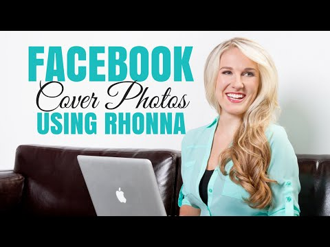 How to Create a Facebook Cover Photo Using Rhonna Phone App