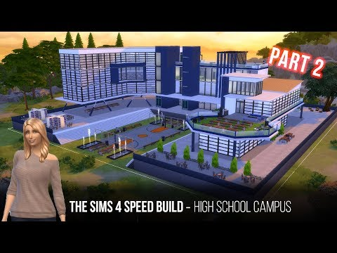 The sims 4 speed build - High School Campus part 2
