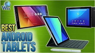 10 Best Android Tablets 2018