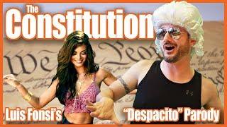 "The Constitution Song (""Despacito"" Parody)"