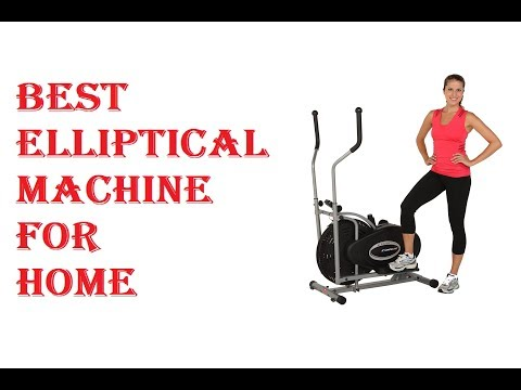 Best Elliptical Machine For Home 2018