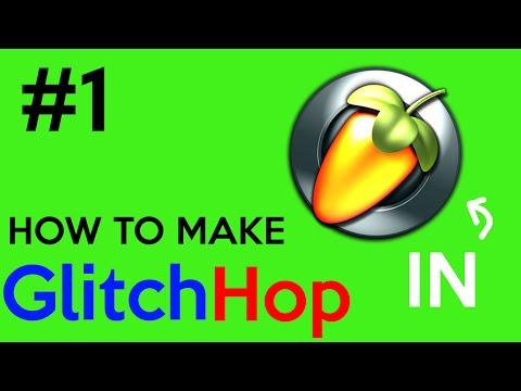 How to make Glitch Hop in FL STUDIO!