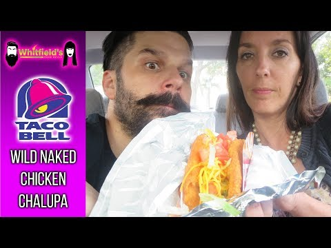 Taco Bell | Wild Naked Chicken Chalupa | Review | WFR