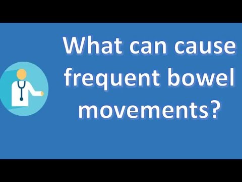 What can cause frequent bowel movements ? | Good Health Channel