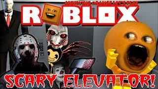 Roblox: THE SCARY ELEVATOR 😱 👻👹 [Annoying Orange Plays]