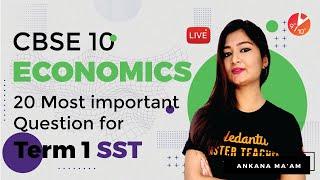 "CBSE Class 10 Economics ""20 Most Important Question"" for Term 1 SST MCQ 🧐   Board 2021 Exam  Vedantu"
