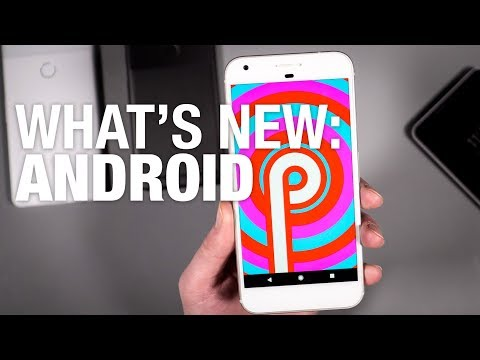 What's New in Android P!