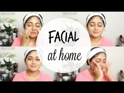 How to do Facial at Home for Glowing Skin   corallista