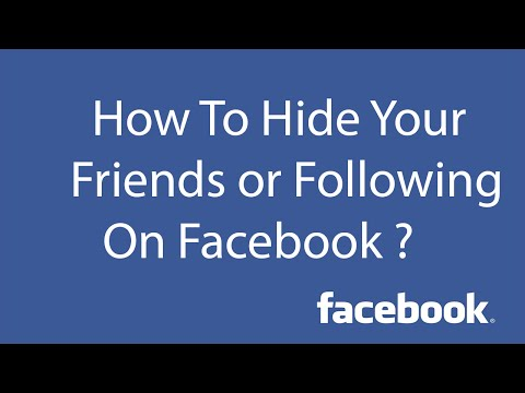How To Hide  Your Friends List,Following On Facebook ?