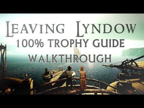 Leaving Lyndow 100% Trophy Guide & Walkthrough - PS4 Easy & Fast 100%