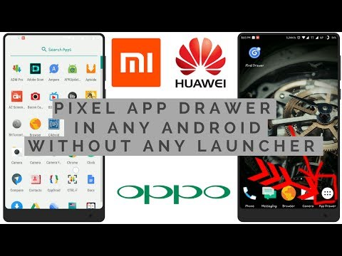 How to get app drawer on any android phone .