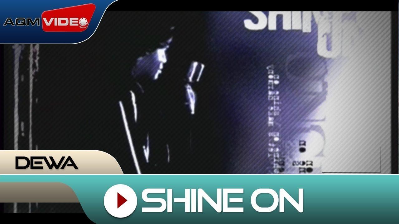 Dewa - Shine On