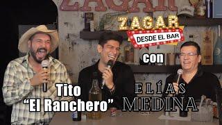 Zagar desde el Bar con Elias Medina y Tito El Ranchero