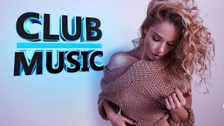 Dance Summer Mix 2017   Best Of Popular Club Dance House Music Remixes Mashups Mix 2017 - CLUB MUSIC