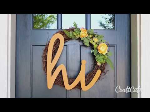 Hi Welcome Wreath DIY