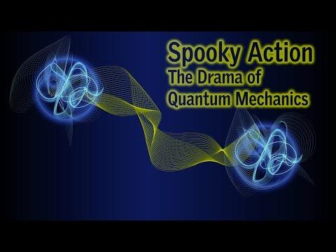 Spooky Action: The Drama of Quantum Mechanics
