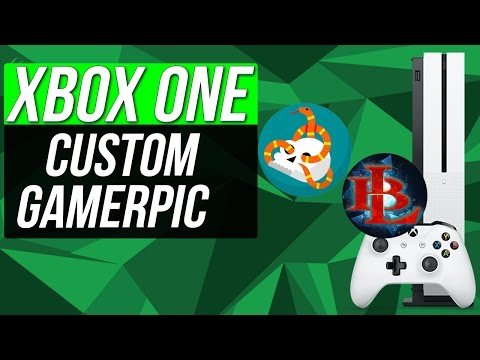 How to get CUSTOM GAMERPIC On XBOX ONE for EVERYONE CUSTOM GAMER PICTURE (WITHOUT INSIDER HUB)