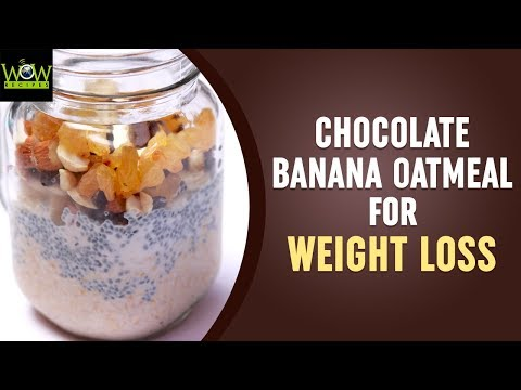 Chocolate Banana Oatmeal for Weight Loss | Simple and Tasty Recipes | Online Kitchen | Wow Recipes