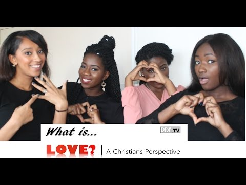 What is LOVE? | A Christian's Perspective
