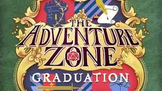 "The Adventure Zone: Graduation Ep. 2 ""It's (a) Familiar"""
