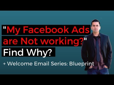 Facebook Ads NOT Working: Find Out Why? (+ Welcome Email Series Blueprint)