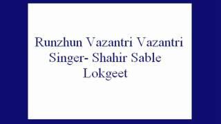 Runzhun Vazantri Vazantri Shahir Sable Lokgeet