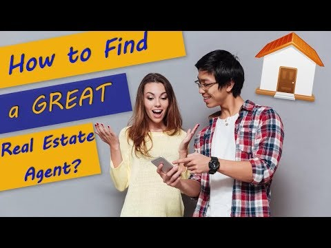 How to Find a Great Real Estate Agent?