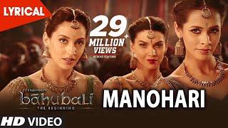 Baahubali Songs Telugu | Manohari Lyrical Video Song | Prabhas,Anushka, Tamannaah | Bahubali Songs
