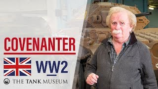 Tank Chats #67 Covenanter   The Tank Museum