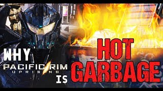 WHY Pacific Rim: Uprising is HOT GARBAGE