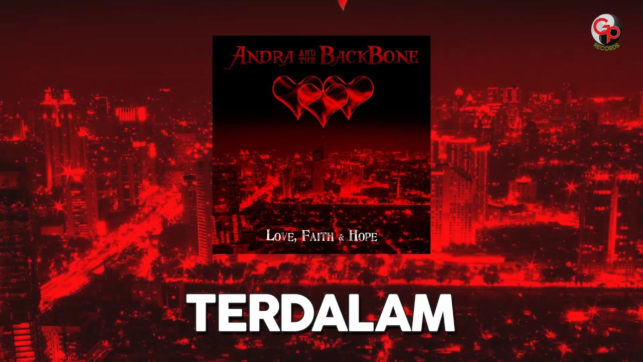 Andra And The Backbone - Terdalam (Unplugged)