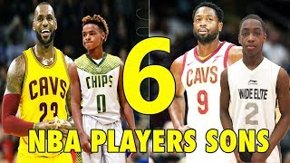 6 NBA Players SONS who will be BETTER than their FATHERS!