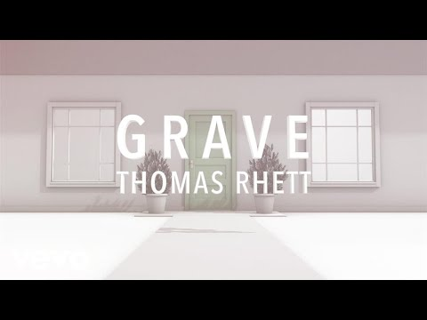 Thomas Rhett - Grave (Lyric Version)
