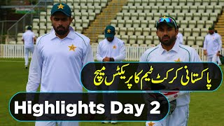 Highlights Day 2 Session 1 Pakistani Cricket Team Practice Match At Worcester