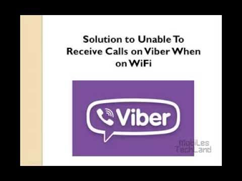 Solution to Unable To Receive Calls on Viber When on WiFi