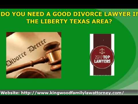 LIBERTY TEXAS DIVORCE FAMILY LAWYER