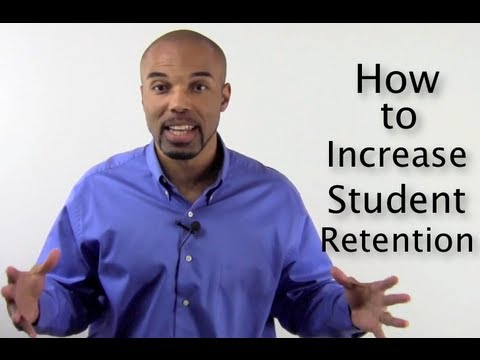 How to increase student retention | For Student Retention Strategies Visit: Fighting4Youth.com