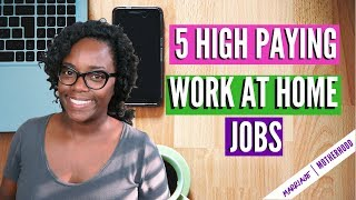 5 High Paying Work from Home Jobs (NO DEGREE REQUIRED)   Work from home 2018