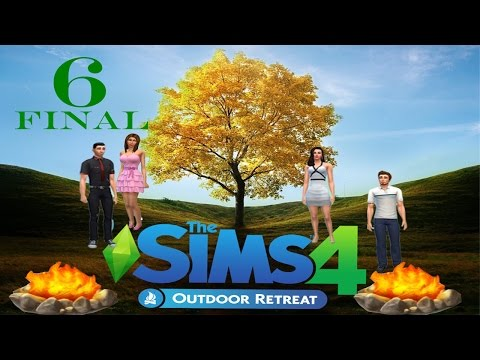[Lets Play] The Sims 4 Outdoor Retreat Final- To Die For