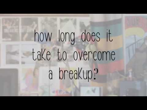 How long does it take to overcome a breakup?
