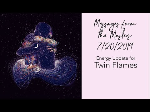 TWIN FLAME ENERGY UPDATE 7/20