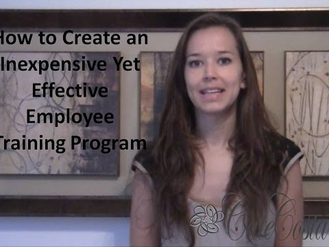 How to Create an Inexpensive but Effective Employee Training Program