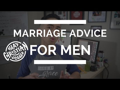 Practical Marriage Advice for Men   Marriage Advice Christian