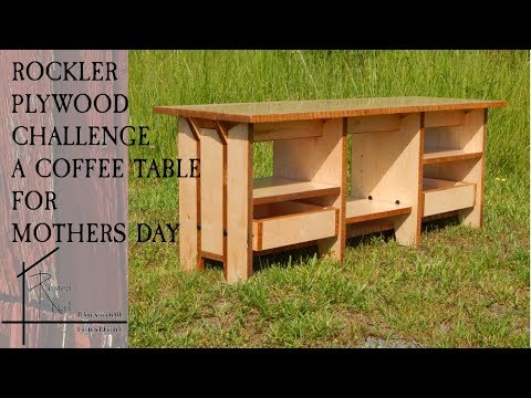 Rockler Plywood Challenge/Coffee Table for Mothers Day