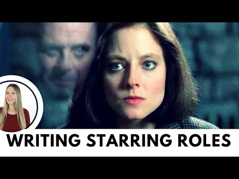 Writing starring roles in your screenplay - screenwriting for actors